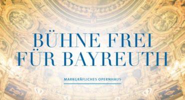 Bühne frei für Bayreuth