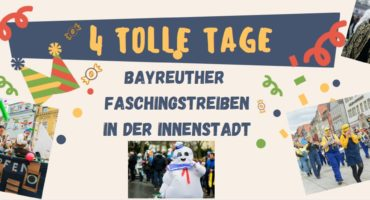 4 tolle Tage Bayreuth